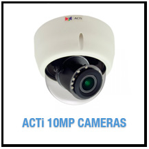 ACTi 10MP Cameras