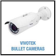 Vivotek Bullet IP Cameras