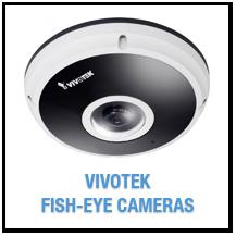 Vivotek Fish-Eye IP Cameras